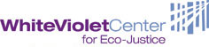 White Violet Center for Eco-Justice